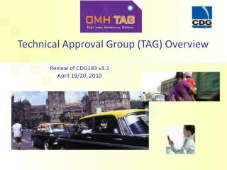 Technical Approval Group (TAG) Overview