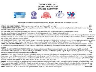 FRIDAY 20 APRIL 2012   STUDENT DAILY BULLETIN                      EXTENDED REGISTRATION