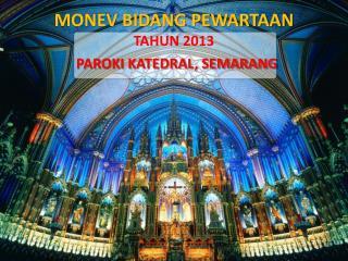 MONEV BIDANG PEWARTAAN TAHUN 2013