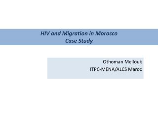 Othoman  Mellouk ITPC-MENA/ALCS Maroc