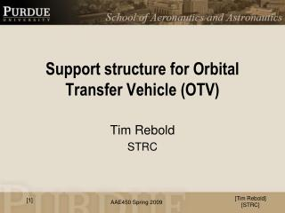 Support structure for Orbital Transfer Vehicle (OTV)