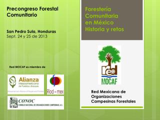 Forester ía  Comunitaria en México H istoria y retos