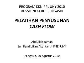 PROGRAM KKN-PPL UNY 2010  DI SMK  NEGERI 1  PENGASIH