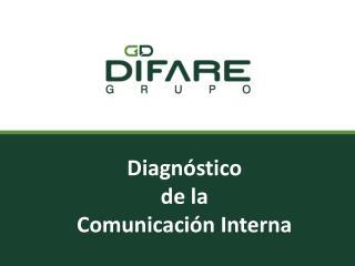 Diagnóstico  de la  Comunicación Interna