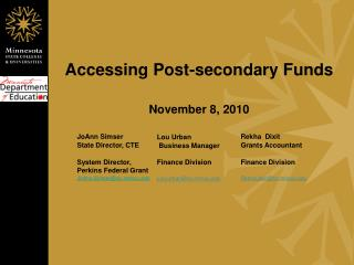 Accessing Post-secondary Funds