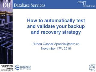 How to automatically test and validate your backup and recovery strategy