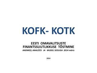 KOFK- KOTK