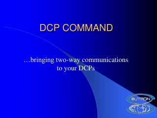 DCP COMMAND