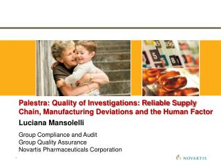Luciana Mansolelli Group Compliance and Audit Group Quality Assurance