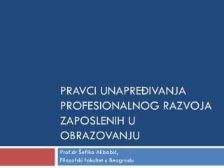 Pravci unapređivanja profesionalnog razvoja zaposlenih u obrazovanju