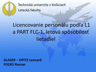 Licencovanie  personálu podľa L1 aPART FLC-1, letová spôsobilosť lietadiel