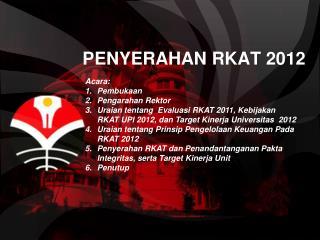 PENYERAHAN RKAT 2012