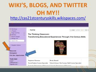 WIKI'S, BLOGS, AND TWITTER  OH MY!!
