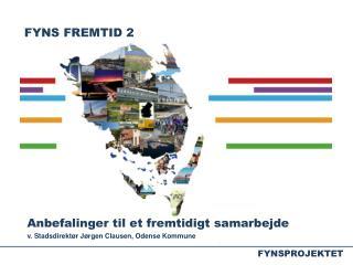 FYNS FREMTID 2