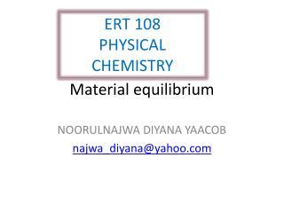 Material equilibrium