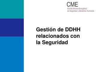 Gestión de DDHH relacionados con la Seguridad