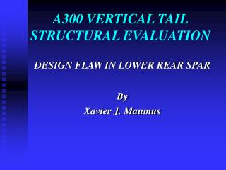 A300 VERTICAL TAIL STRUCTURAL EVALUATION