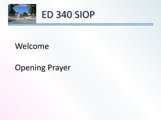 ED  340  SIOP