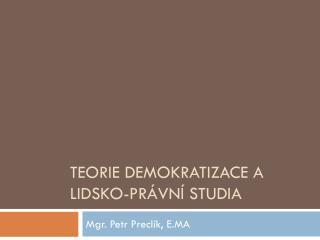 Teorie demokratizace a lidsko-právní studia