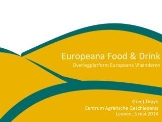 Europeana  Food & Drink Overlegplatform  Europeana  Vlaanderen