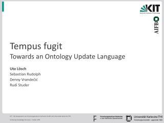 Tempus fugit Towards an Ontology Update Language