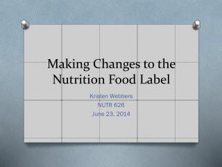 Making Changes to the Nutrition Food Label