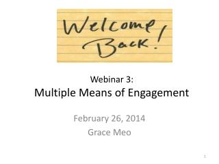 Webinar 3:  Multiple Means of Engagement
