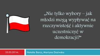 Natalia Barcz, Martyna Doziwska