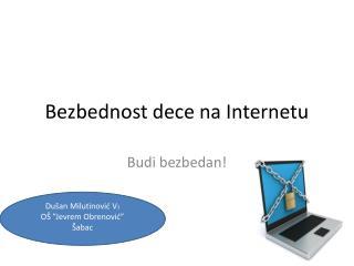 Bezbednost dece na Internetu