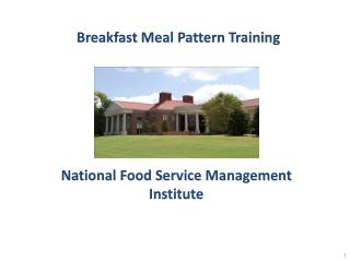 Breakfast Meal  Pattern Training