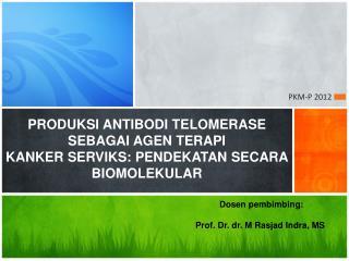Dosen pembimbing : Prof. Dr. dr. M Rasjad Indra, M S