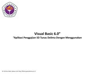 "Visual Basic 6.0"" ""Aplikasi Penggajian SD Tunas Delima Dengan Menggunakan"