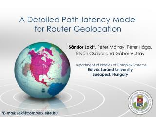 A  Detailed Path-latency Model for Router Geolocation