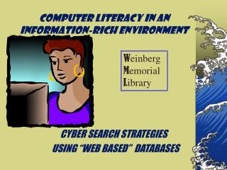 Computer Literacy in an information-rich environment