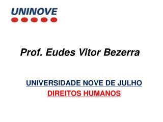 Prof. Eudes Vitor Bezerra
