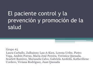 El paciente control y la prevención y promoción de la salud