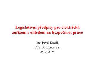 Legislativní předpisy pro elektrická zařízení s ohledem na bezpečnost práce