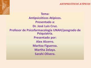 Antipsic�ticos At�picos