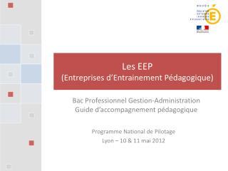 Les EEP (Entreprises d'Entrainement Pédagogique)