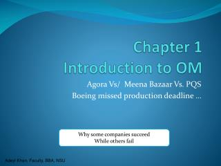 Chapter 1 Introduction to OM