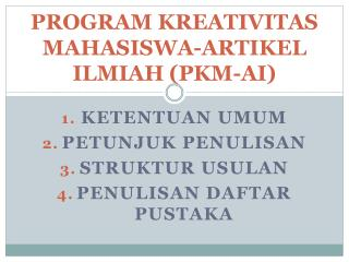 PROGRAM KREATIVITAS MAHASISWA-ARTIKEL ILMIAH (PKM-AI)