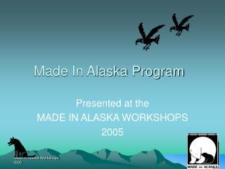 Made In Alaska Program