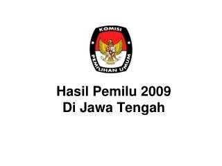 Hasil Pemilu 2009  Di Jawa Tengah