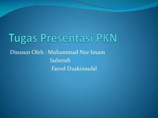 Tugas Presentasi PKN
