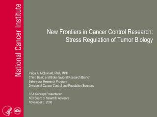 New Frontiers in Cancer Control Research:  Stress Regulation of Tumor Biology