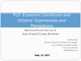 PLP: Economic Conditions and Citizens' Experiences and Perceptions