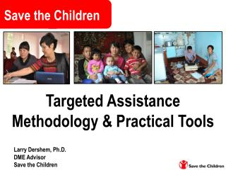 Targeted  Assistance Methodology & Practical Tools