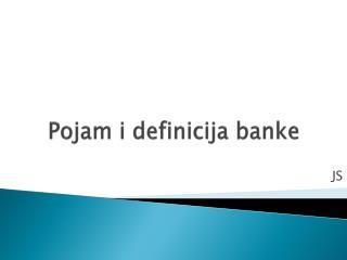 Pojam i definicija banke
