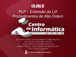 PLP – Extensão da LI2 Procedimentos de Alta Ordem