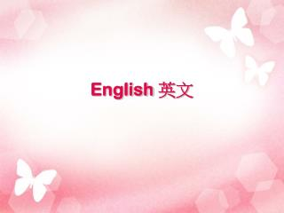 English  ??